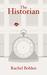 The Historian by Rachel Bohlen