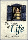 Derivation of Life by Viraj J. Mahajan