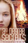 3rd Degree Secrets (The Chronicles of D.E.A.D. High, #2)