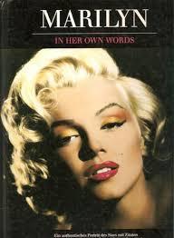 Marilyn in Her Own Words