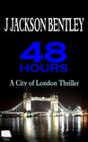 48 Hours (City of London, #1)