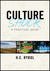 Culture Shock by H.E. Rybol