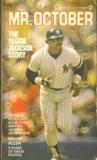 Mr. October: The Reggie Jackson Story