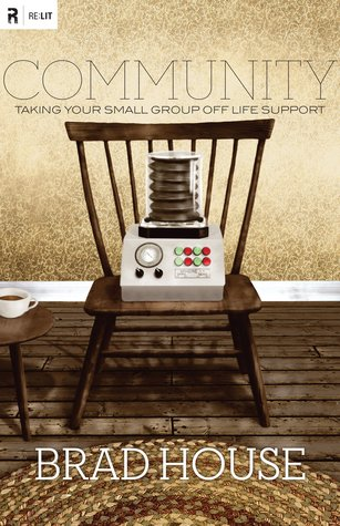 Community: Taking Your Small Group off Life Support (Re:Lit)