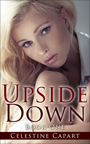 Upside Down: Book One