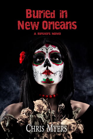 Buried in New Orleans (Ripsters, #3)
