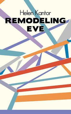 Remodeling Eve