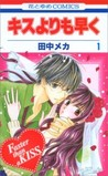 Faster than a kiss, Volume #1 by Meca Tanaka