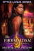 His Fire Maiden (Space Lords, #2)
