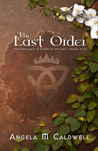 The Last Order by Angela Marie Caldwell