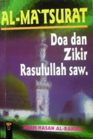 Al-Matsurat: Doa dan Zikir Rasulullah saw