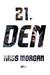 21. den (The Hundred, #2)