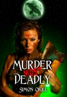 Murder Most Deadly