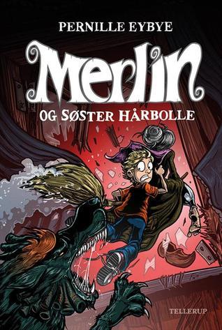 Merlin og søster hårbolle (Merlin #3)