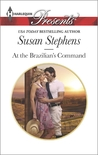 At the Brazilian's Command by Susan Stephens