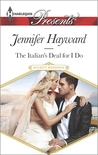 The Italian's Deal for I Do (Society Weddings, #1)