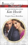 Virgin's Sweet Rebellion by Kate Hewitt