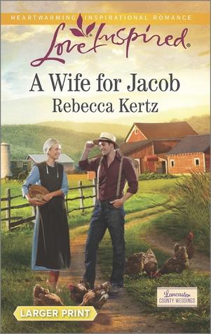 A Wife for Jacob(Lancaster County Weddings 3) EPUB
