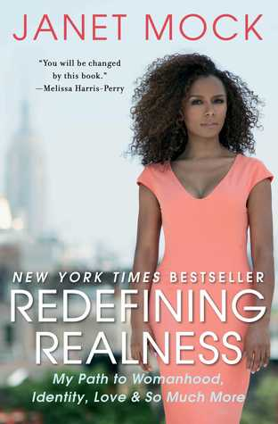 Redefining Realness: My Path to Womanhood, Identity, Love  So Much More
