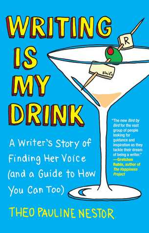 Writing Is My Drink: A Writer's Story of Finding Her Voice