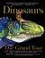 Dinosaurs - The Grand Tour:...