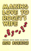 Making Love to Roget's Wife by Ron Koertge