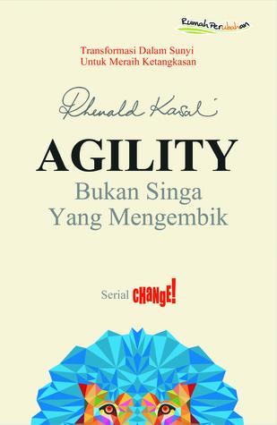 Agility by Rhenald Kasali