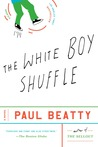 The White Boy Shuffle by Paul Beatty