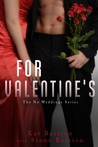 For Valentine's (No Weddings, #4.5)