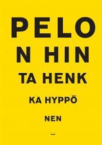 Pelon hinta by Henkka Hyppönen