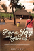 For the Joy Set Before Us by Erica Fye