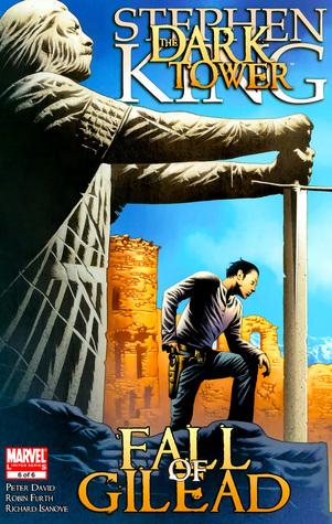 The Dark Tower - Fall of Gilead #6