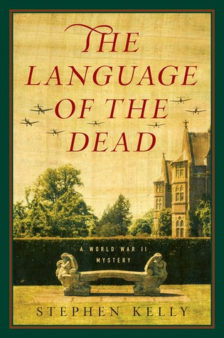 The Language of the Dead: A World War II Mystery(Inspector Lamb 1)