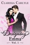 Designing Emma (Vol. 1)