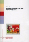 Perspectives on ESP and Popularization