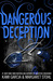 Dangerous Deception (Dangerous Creatures #2)