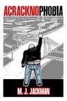 Acracknophobia (Sid Tillsley Chronicles #3)