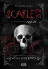 Scarlets by Madeleine Roux