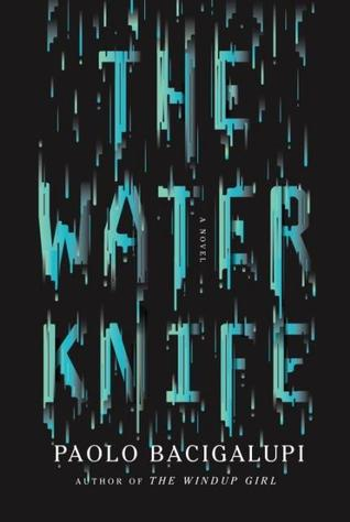 Goodreads | The Water Knife