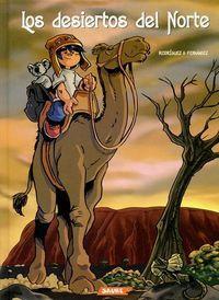 Los desiertos del norte (El Chullo #1)