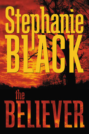 The Believer by Stephanie Black