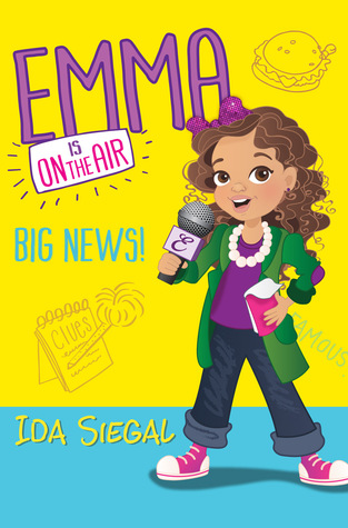 Big News! (Emma is on the Air, #1)