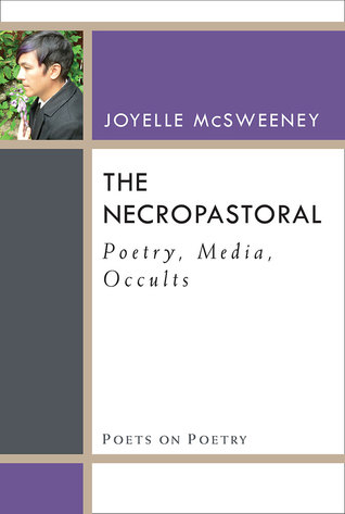 The Necropastoral: Poetry, Media, Occults