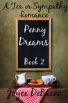 Penny Dreams (Tea or Sympathy #2)