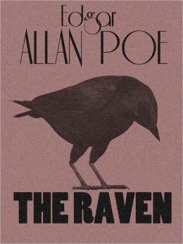 The Raven  (Edgar Allan Poe Complete Works Series Book #5)
