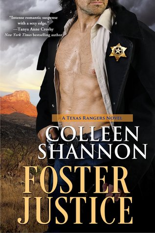 Foster Justice  (Texas Rangers, #1)