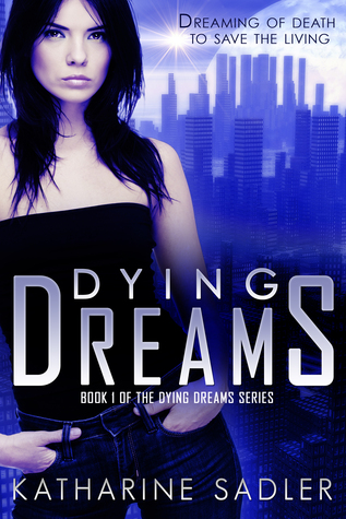 Dying Dreams (Dying Dreams #1)