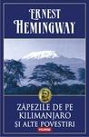 Zăpezile de pe Kilimanjaro și alte povestiri