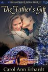 The Father's Gift (Havens Creek, #3)