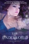 The Underworld by Jessica Sorensen